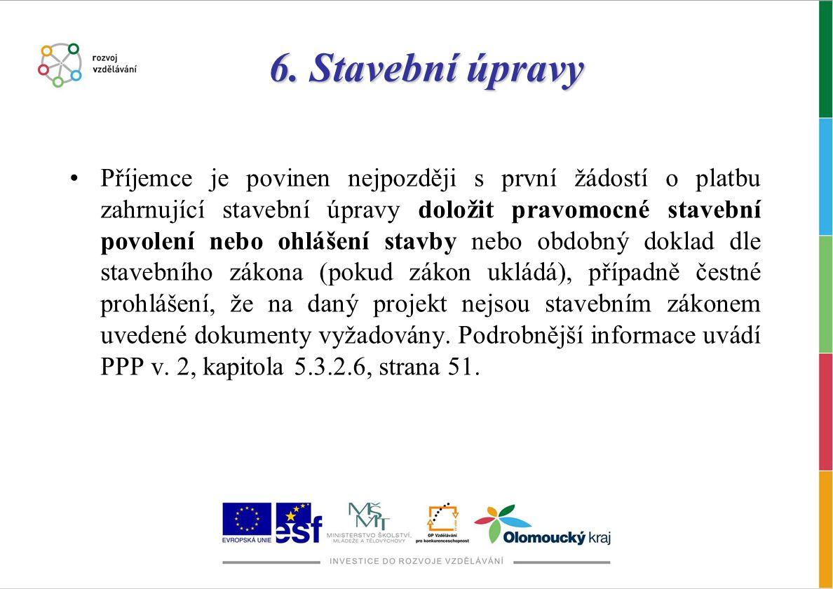 7.Přímá podpora Výdaje musí přímo souviset se zapojením cílové skupiny do projektových aktivit.