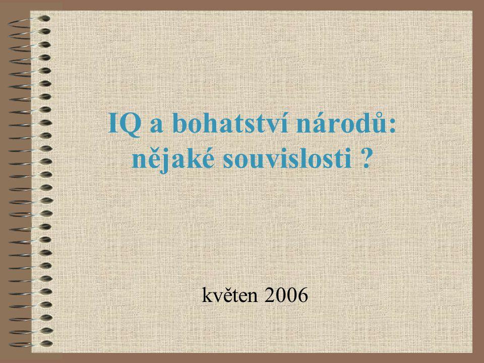 IQ a bohatství národů: nějaké souvislosti ? květen 2006