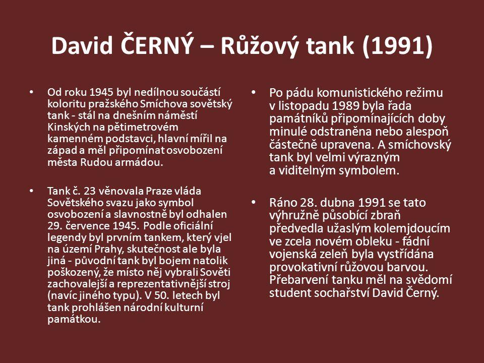 Od roku 1945 byl nedílnou součástí koloritu pražského Smíchova sovětský tank - stál na dnešním náměstí Kinských na pětimetrovém kamenném podstavci, hl
