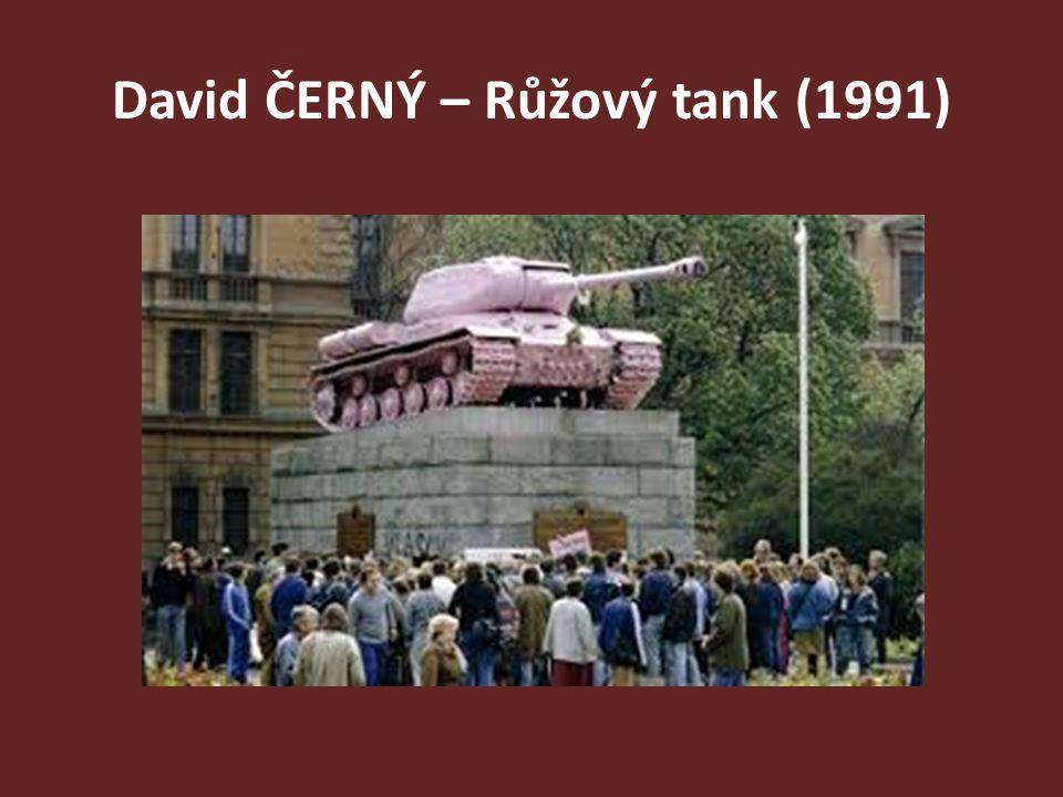 David ČERNÝ – Růžový tank (1991)