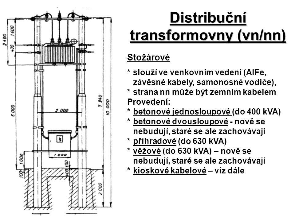 Distribuční transformovny (vn/nn) Stožárové *slouží ve venkovním vedení (AlFe, závěsné kabely, samonosné vodiče), *strana nn může být zemním kabelem P