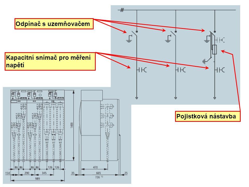 Odpínač s uzemňovačem Pojistková nástavba Kapacitní snímač pro měření napětí