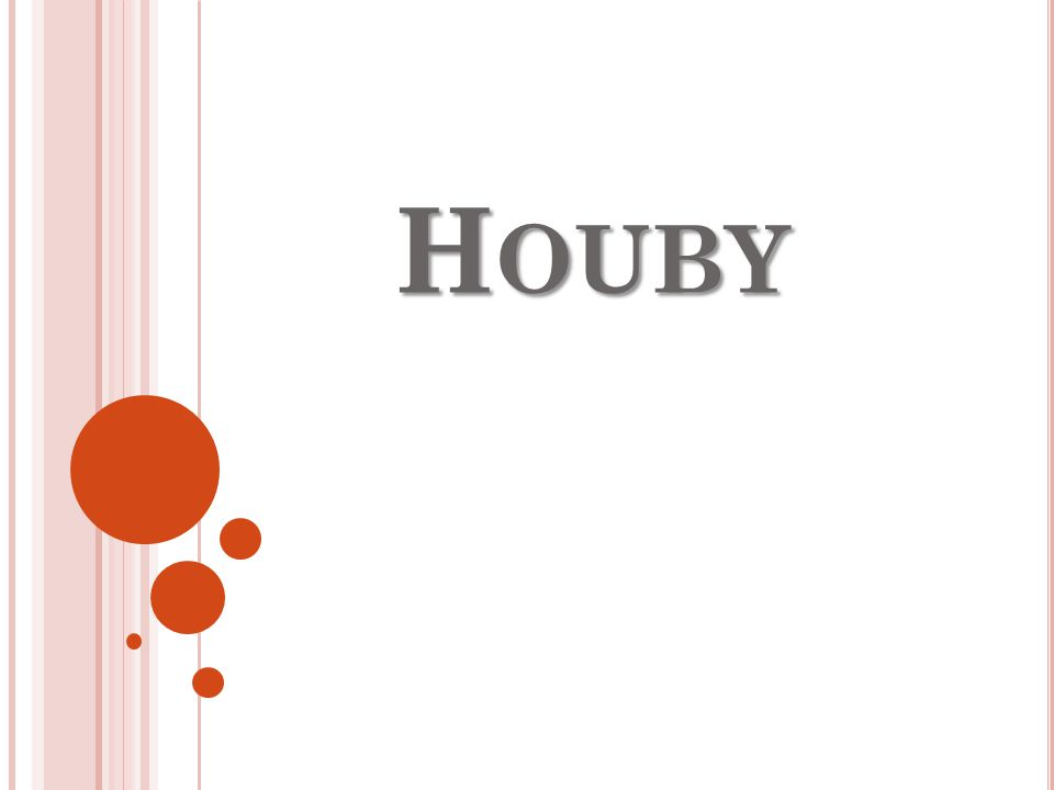 H OUBY