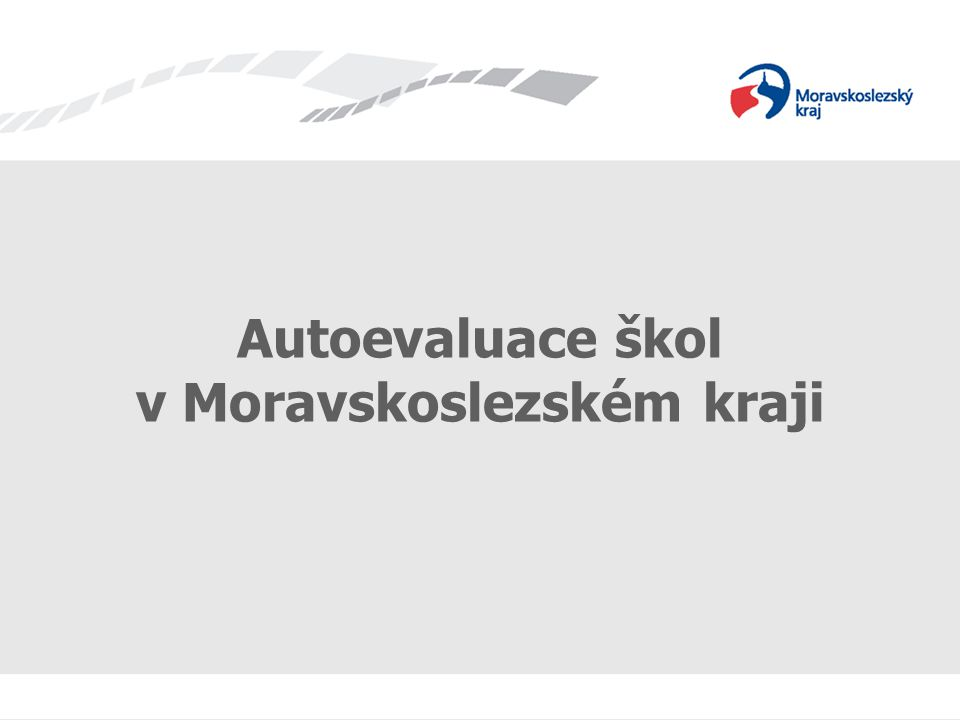 Autoevaluace škol v Moravskoslezském kraji