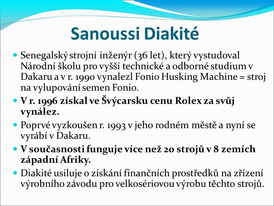 Sanoussi Diakité Senegalský strojní inženýr (36 let), který vystudoval Národní školu pro vyšší technické a odborné studium v Dakaru a v r. 1990 vynale