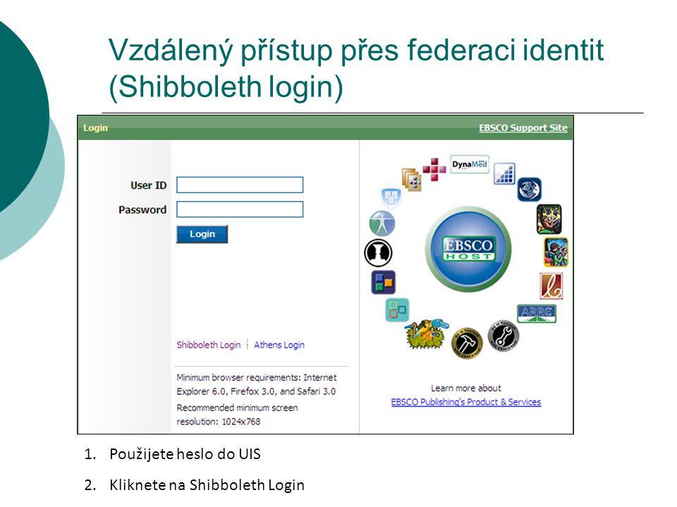 Vzdálený přístup přes federaci identit (Shibboleth login) 1.