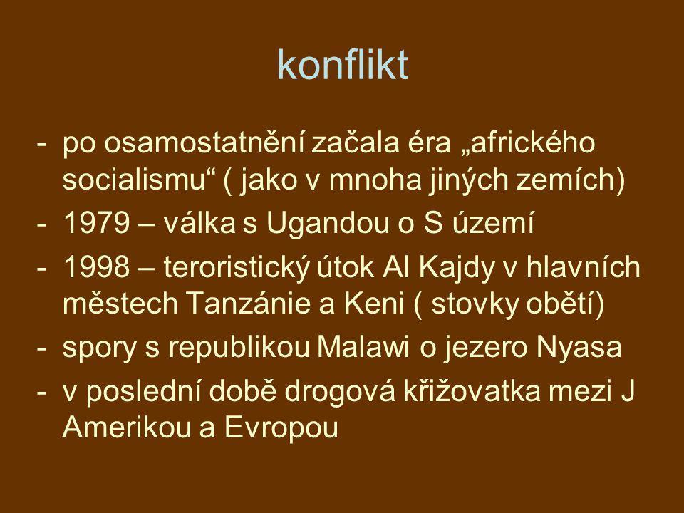 """konflikt -po osamostatnění začala éra """"afrického socialismu"""" ( jako v mnoha jiných zemích) -1979 – válka s Ugandou o S území -1998 – teroristický útok"""