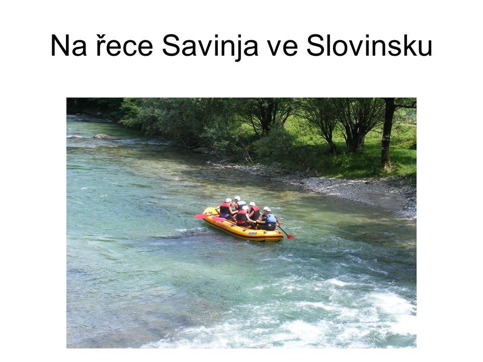 Na řece Savinja ve Slovinsku