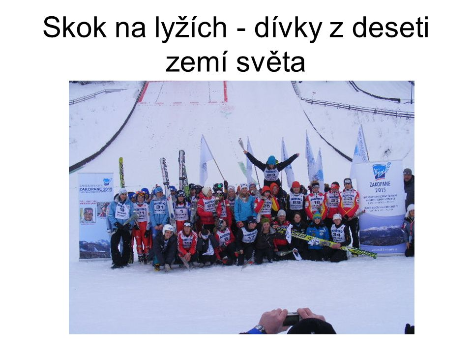 Skok na lyžích - dívky z deseti zemí světa