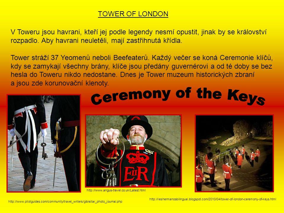 Co stojí zajisté v Londýně za zhlédnutí? http://supr-fun.blog.cz/0705/anglie TOWER OF LONDON Tower byl využíván mnoha způsoby, jako královský palác, p