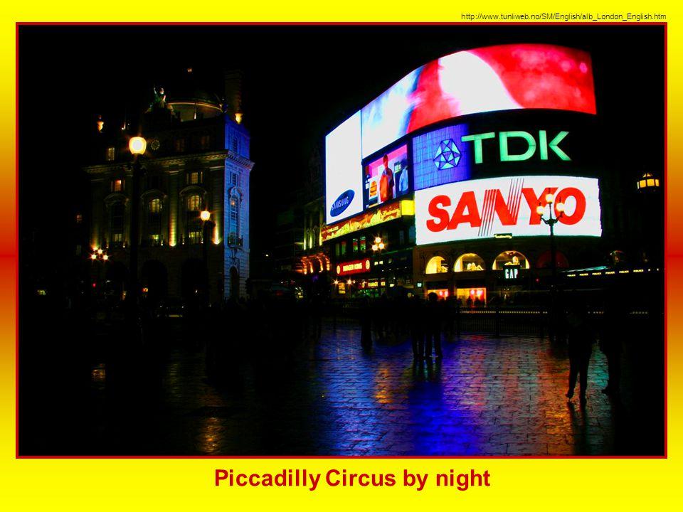 Piccadilly Circus Piccadilly Circus je zábavním centrem Londýna. Setkává se tu pět hlavních ulic a v nejbližším okolí je soustředěno mnoho londýnských