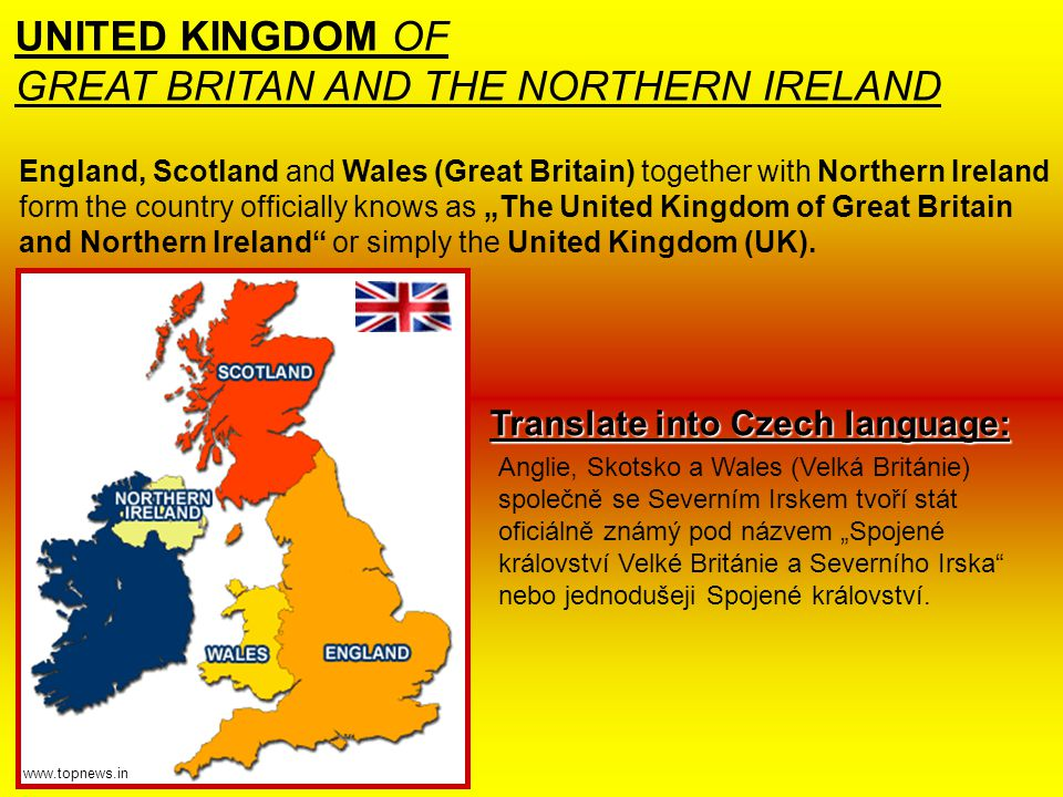 """England, Scotland and Wales (Great Britain) together with Northern Ireland form the country officially knows as """"The United Kingdom of Great Britain and Northern Ireland or simply the United Kingdom (UK)."""