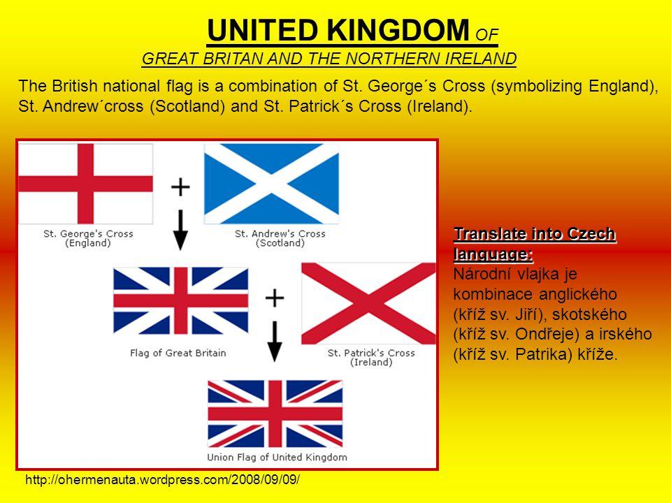 Vocabulary national flag – národní vlajka combination – kombinace (opět si všimněte podobnosti s češtinou) cross – kříž Names George – Jiří Andrew – O