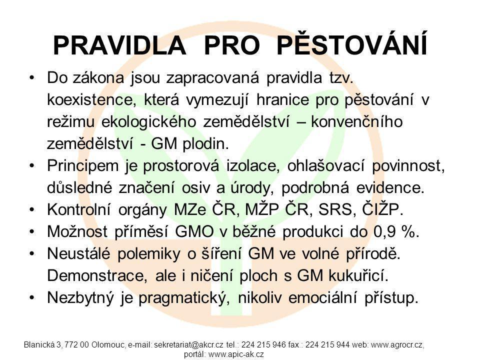 Blanická 3, 772 00 Olomouc, e-mail: sekretariat@akcr.cz tel.: 224 215 946 fax.: 224 215 944 web: www.agrocr.cz, portál: www.apic-ak.cz PRAVIDLA PRO PĚSTOVÁNÍ Do zákona jsou zapracovaná pravidla tzv.