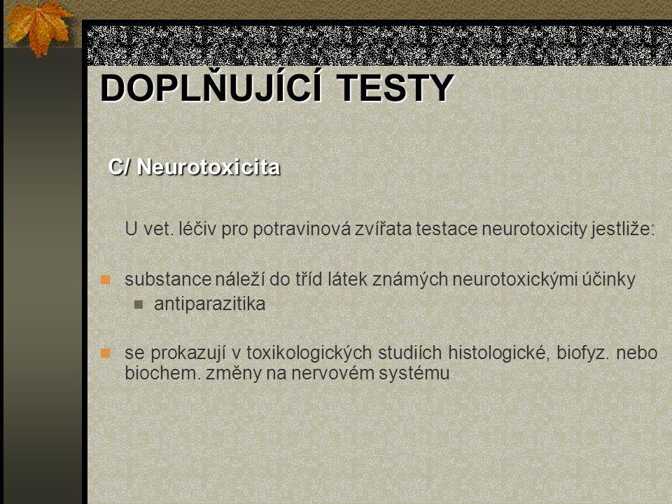 C/ Neurotoxicita U vet.