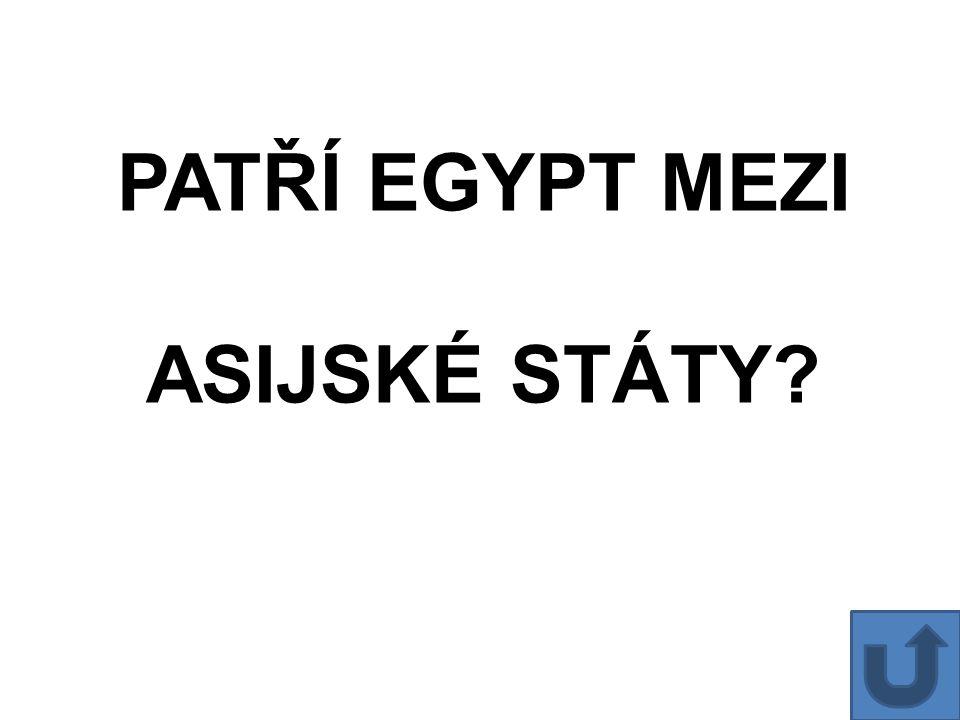 PATŘÍ EGYPT MEZI ASIJSKÉ STÁTY?