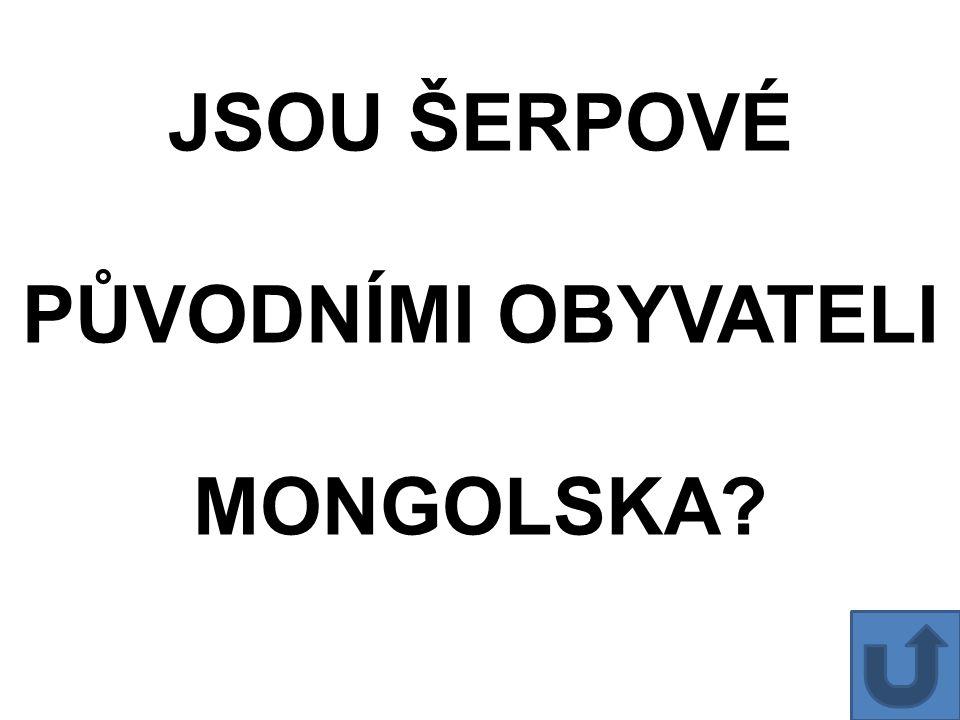 JSOU ŠERPOVÉ PŮVODNÍMI OBYVATELI MONGOLSKA?