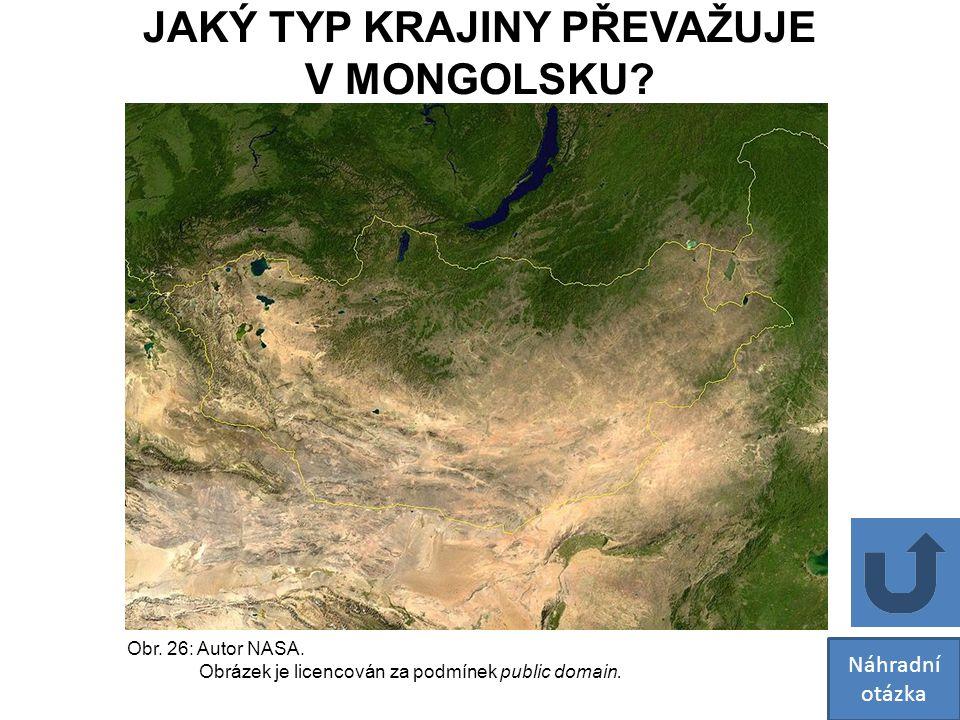 Obr. 26: Autor NASA. Obrázek je licencován za podmínek public domain. Náhradní otázka JAKÝ TYP KRAJINY PŘEVAŽUJE V MONGOLSKU?
