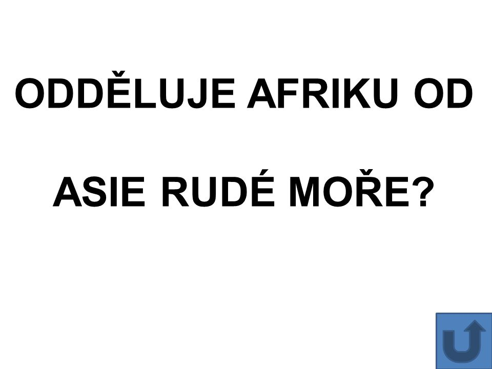 ODDĚLUJE AFRIKU OD ASIE RUDÉ MOŘE?