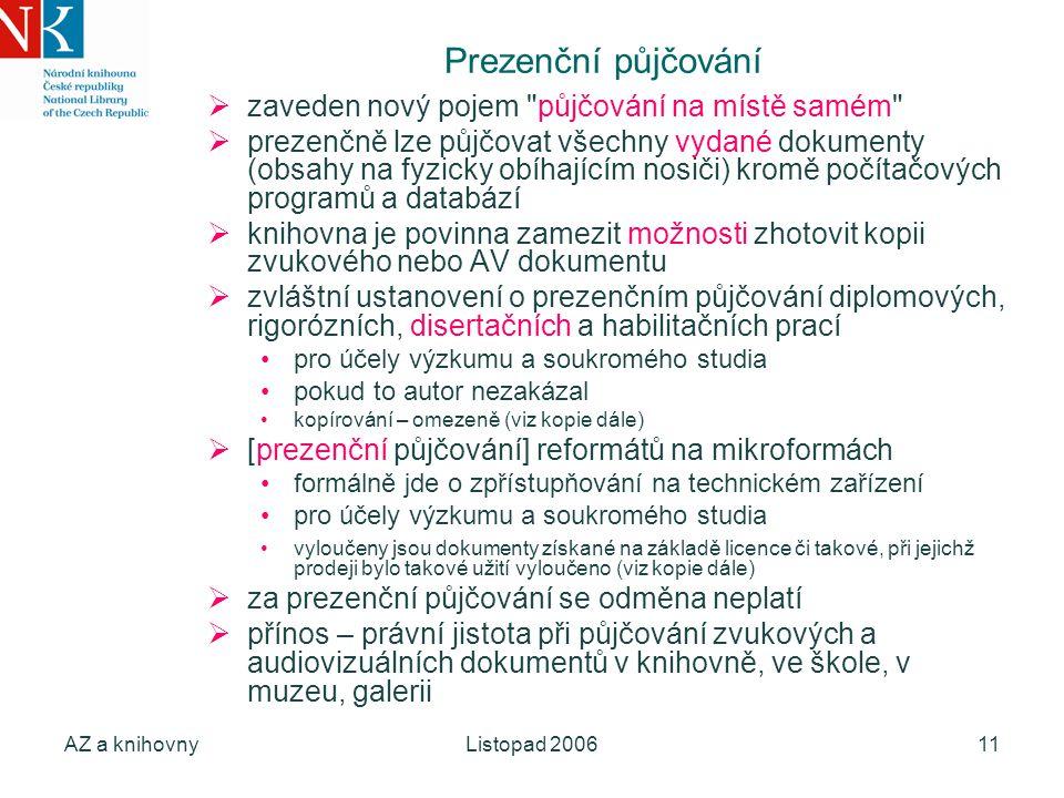 AZ a knihovnyListopad 200611 Prezenční půjčování  zaveden nový pojem