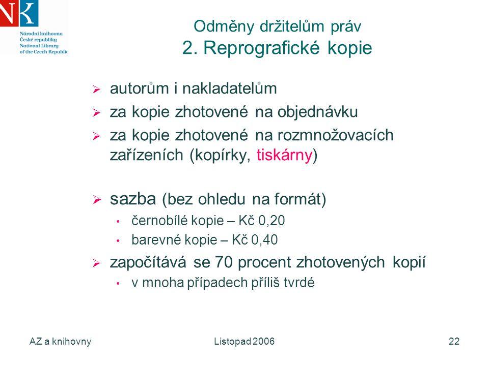 AZ a knihovnyListopad 200622 Odměny držitelům práv 2.