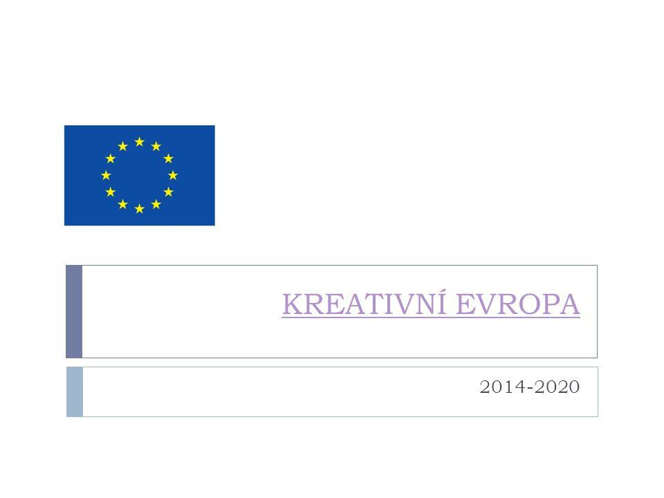 KREATIVNÍ EVROPA 2014-2020