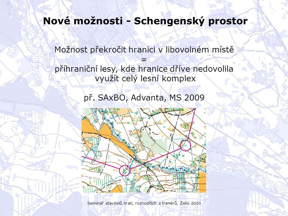 Seminář stavitelů tratí, rozhodčích a trenérů, Želiv 2010 Nové možnosti - Schengenský prostor Možnost překročit hranici v libovolném místě = příhranič