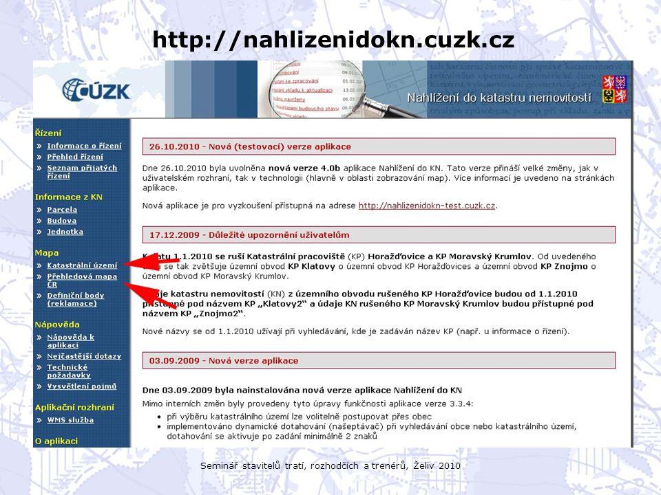 Seminář stavitelů tratí, rozhodčích a trenérů, Želiv 2010 http://nahlizenidokn.cuzk.cz