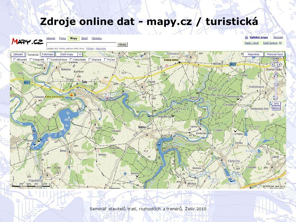 Seminář stavitelů tratí, rozhodčích a trenérů, Želiv 2010 Zdroje online dat - mapy.cz / turistická