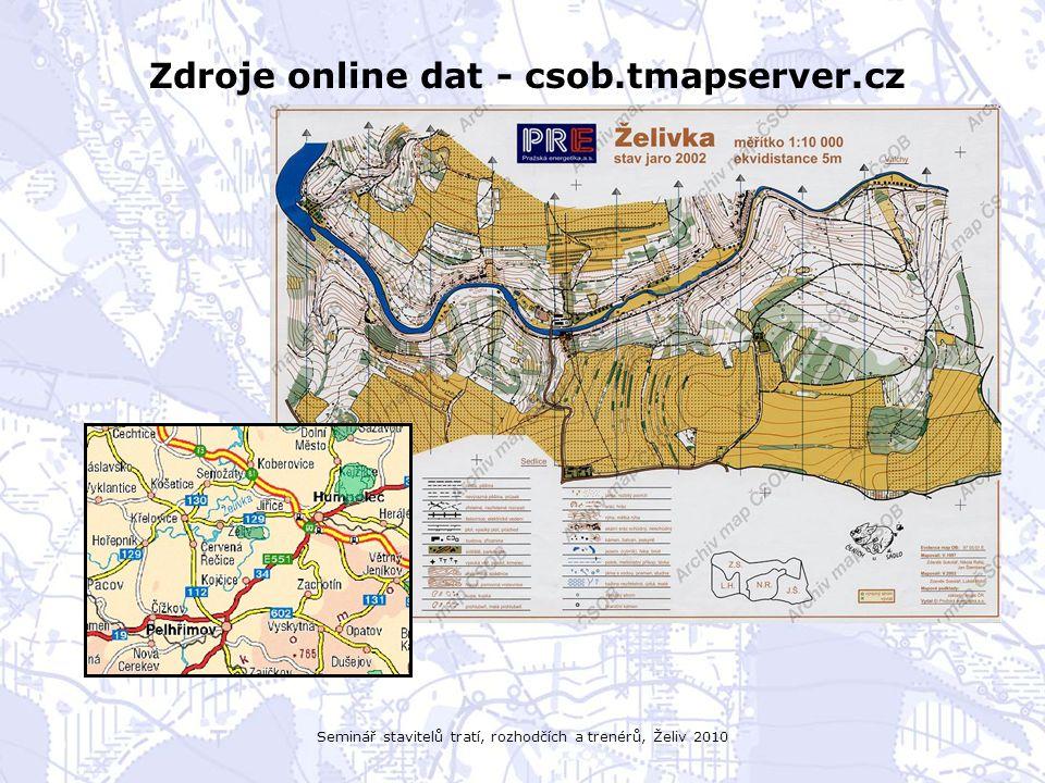 Seminář stavitelů tratí, rozhodčích a trenérů, Želiv 2010 Zdroje online dat - csob.tmapserver.cz