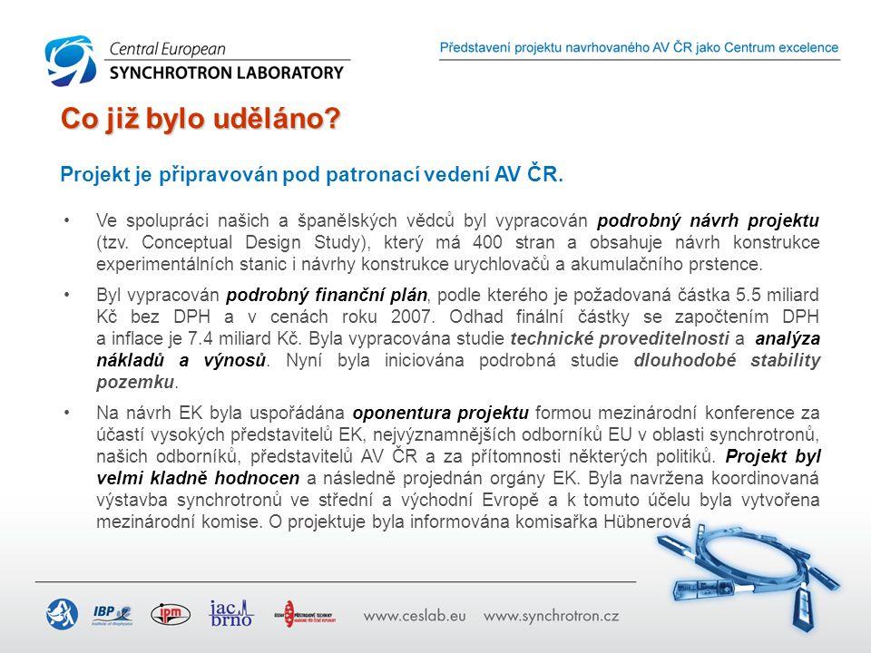 Ve spolupráci našich a španělských vědců byl vypracován podrobný návrh projektu (tzv. Conceptual Design Study), který má 400 stran a obsahuje návrh ko