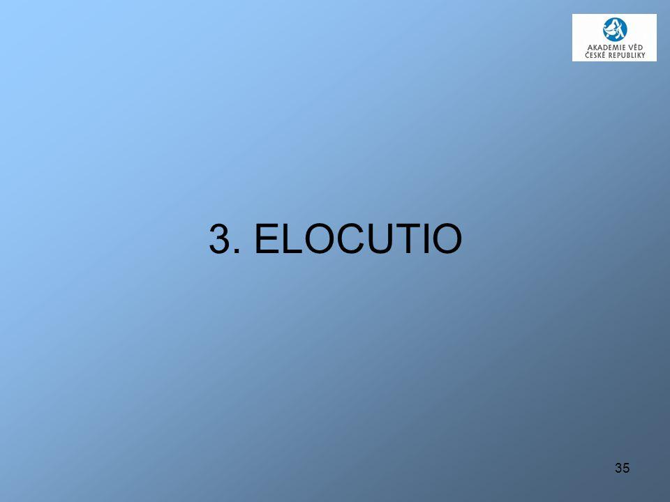 35 3. ELOCUTIO