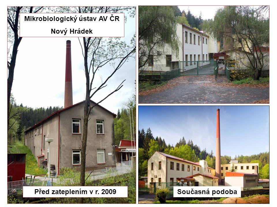Před zateplením v r. 2009 Současná podoba Mikrobiologický ústav AV ČR Nový Hrádek