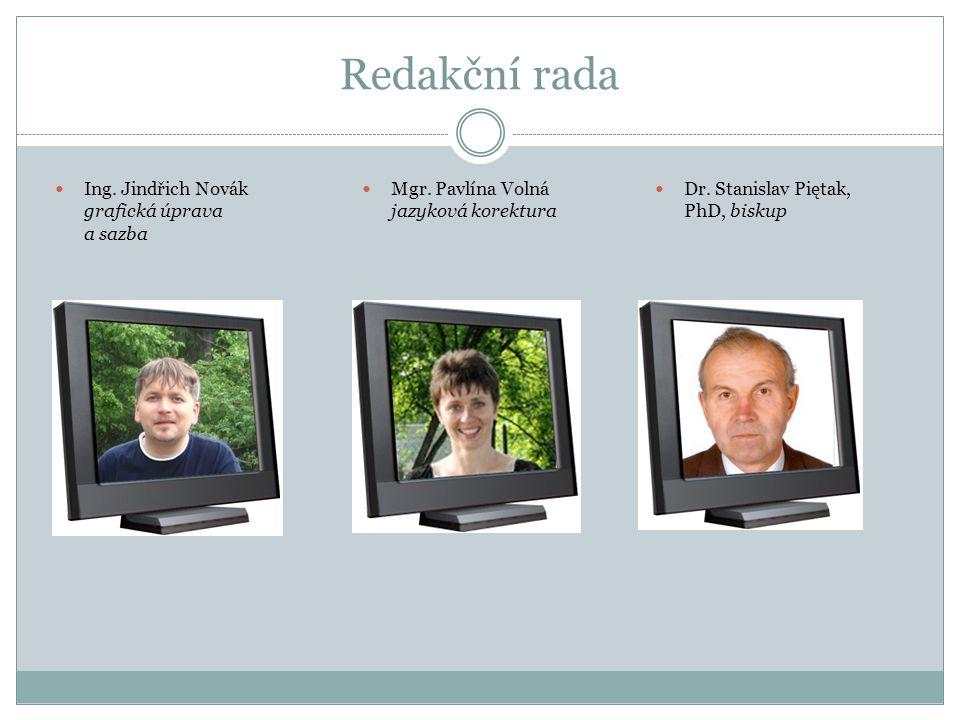 Redakční rada Ing. Jindřich Novák grafická úprava a sazba Mgr.