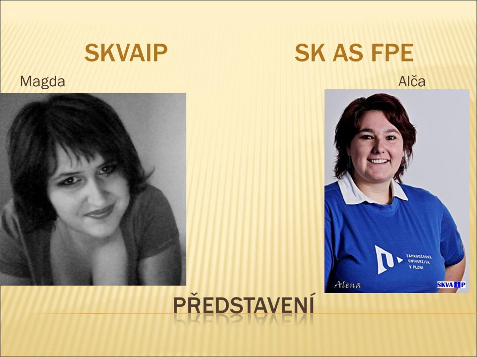 SKVAIPSK AS FPE Magda Alča