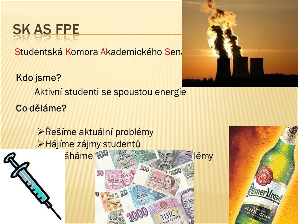 Studentská Komora Akademického Senátu Fakulty PEdagogické Aktivní studenti se spoustou energie Kdo jsme.