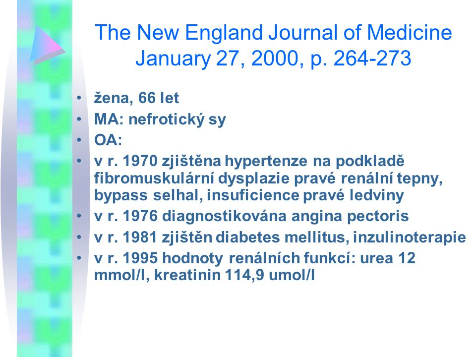 The New England Journal of Medicine January 27, 2000, p.
