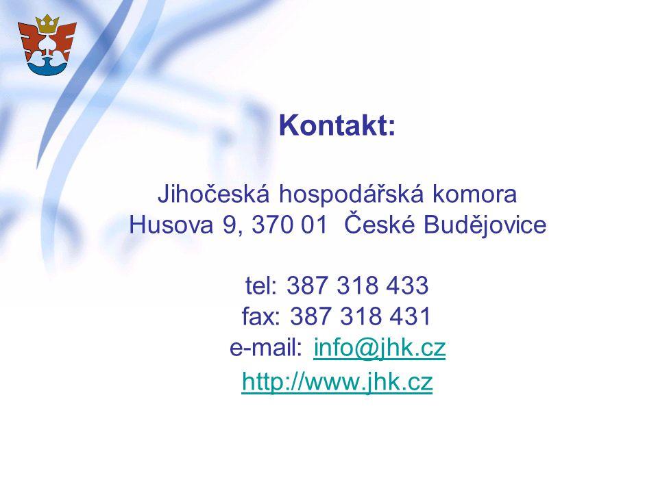 Kontakt: Jihočeská hospodářská komora Husova 9, 370 01 České Budějovice tel: 387 318 433 fax: 387 318 431 e-mail: info@jhk.cz http://www.jhk.czinfo@jhk.cz http://www.jhk.cz