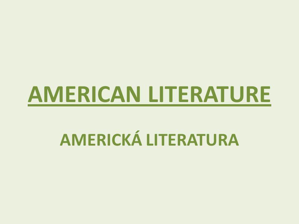 AMERICAN LITERATURE AMERICKÁ LITERATURA