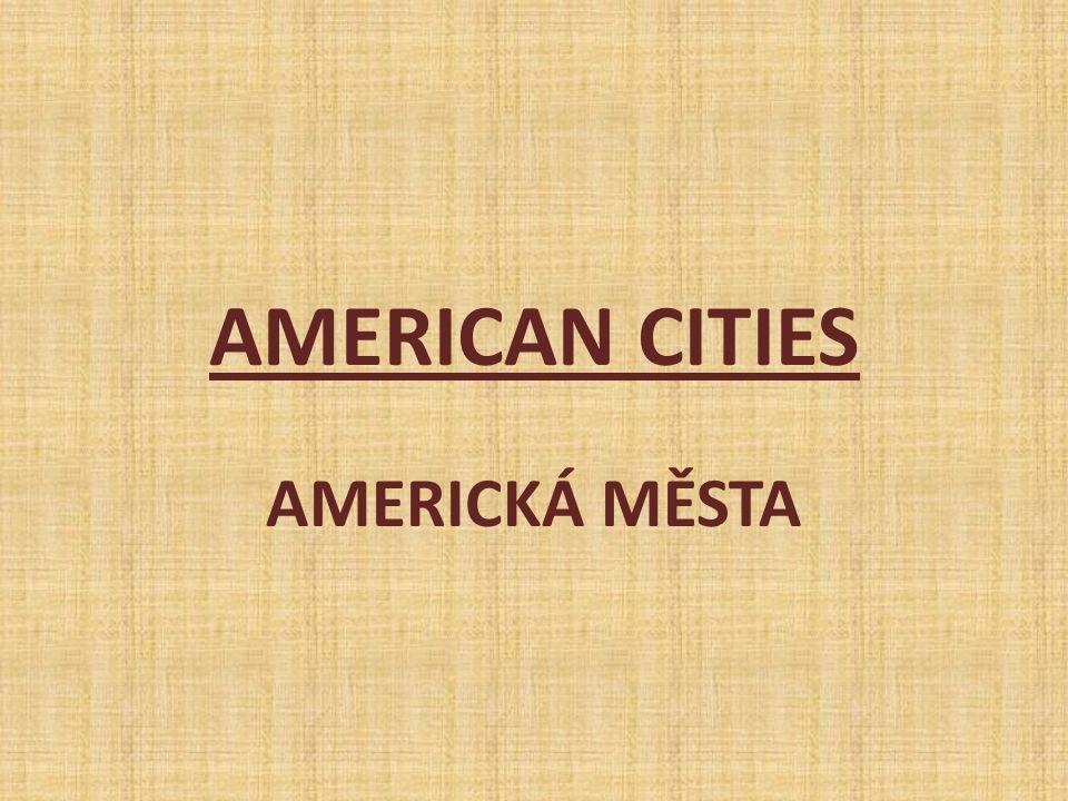 AMERICAN CITIES AMERICKÁ MĚSTA