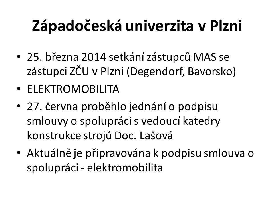 Západočeská univerzita v Plzni 25. března 2014 setkání zástupců MAS se zástupci ZČU v Plzni (Degendorf, Bavorsko) ELEKTROMOBILITA 27. června proběhlo