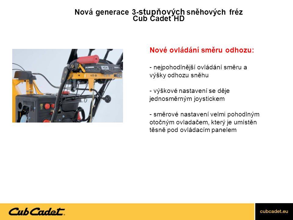 Nová generace 3- stupňových sněhových fréz Cub Cadet HD Nový balanční systém: - nově má místo tří poloh čtyři 1.poloha s těžištěm vepředu pro těžký a tvrdý sníh 2.poloha s těžištěm uprostřed pro normální sníh 3.poloha s těžištěm vzadu pro práci na nerovném podkladu 4.transportní poloha