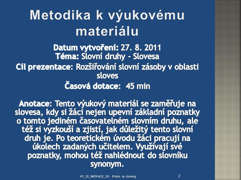 2 VY_32_INOVACE_20 - Práce se slovesy