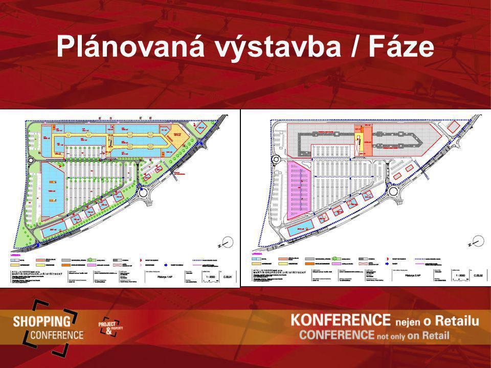 Plánovaná výstavba / Fáze