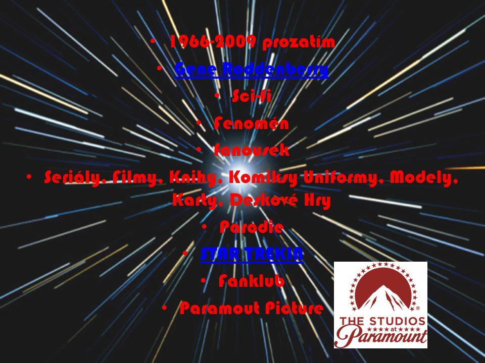 1966-2009 prozatím Gene Roddenberry Sci-fi Fenomén fanousek Seriály, Filmy, Knihy, Komiksy Uniformy, Modely, Karty, Deskové Hry Parodie STAR TREKIN Fa