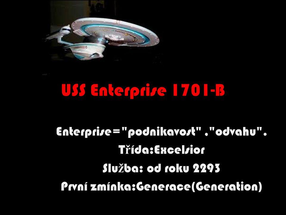 USS Enterprise 1701-B Enterprise=