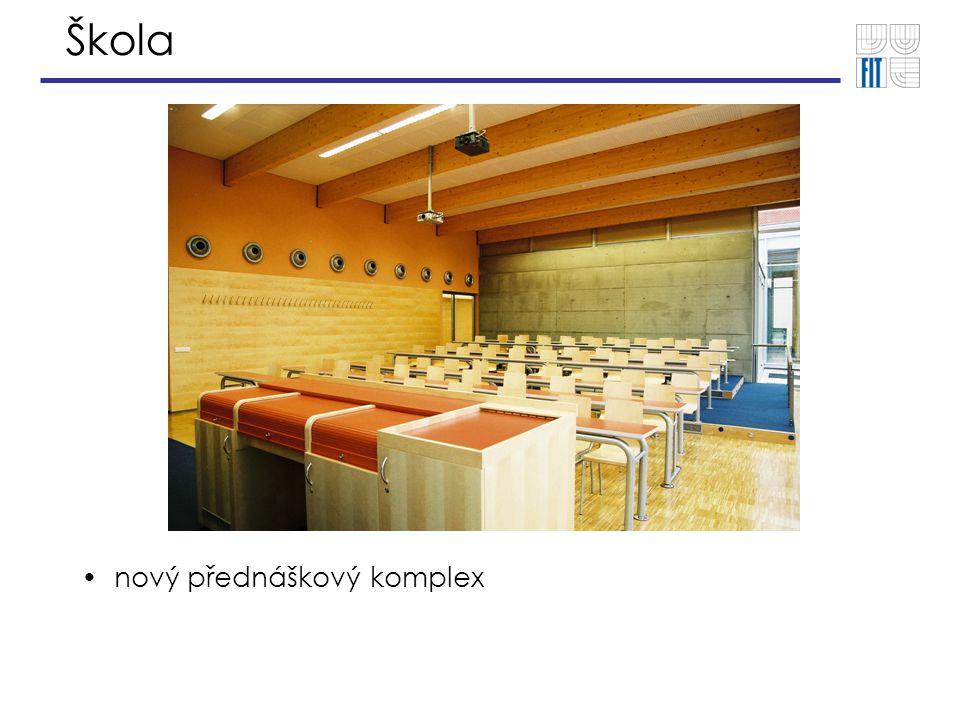 Škola nový přednáškový komplex
