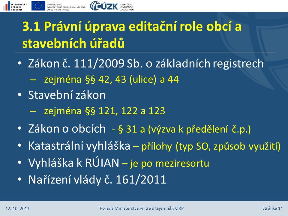 Stránka 14 Zákon č.111/2009 Sb.