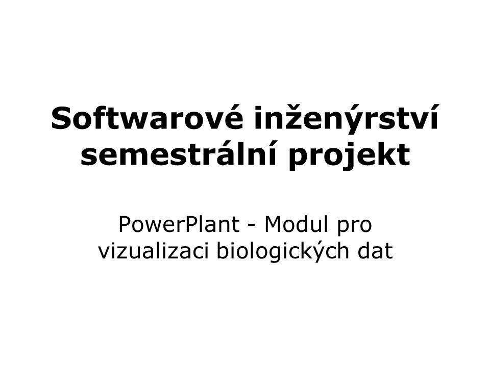 Softwarové inženýrství semestrální projekt PowerPlant - Modul pro vizualizaci biologických dat