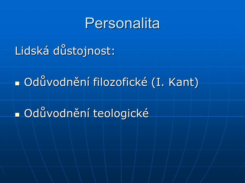 Personalita Lidská důstojnost: Odůvodnění filozofické (I.